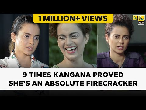 9 Times Kangana Proved She's An Absolute Firecracker | Kangana Ranaut | Film Companion