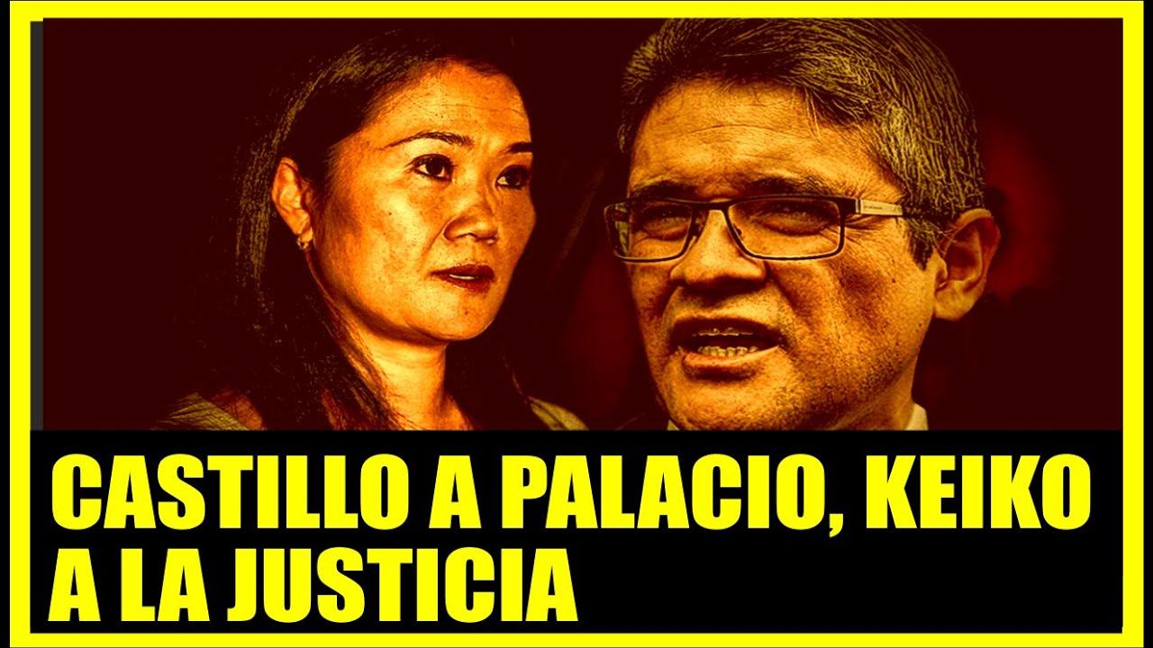 🔴CASTILLO A PALACIO DE GIOBIERNO, KEIKO A RESPONDER ANTE LA JUSTICIA / ENFOQUE LEGAL