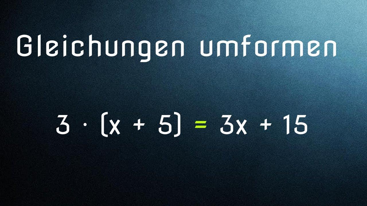 Terme und Gleichungen umformen - Ausmultiplizieren ...