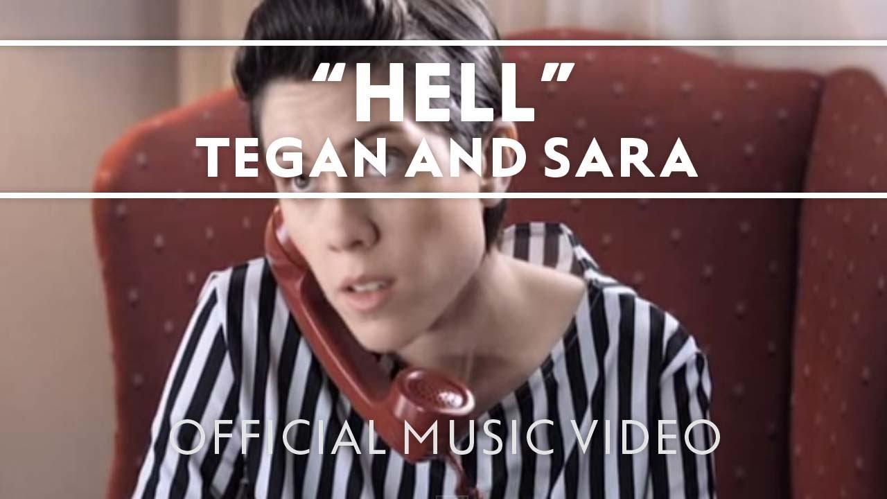 tegan-and-sara-hell-official-music-video-teganandsaramusic
