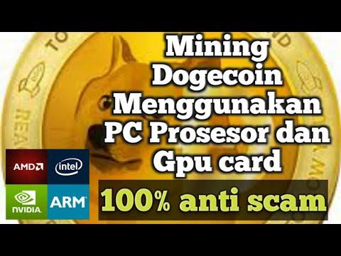 Cara Menambang Dogecoin Mengunakan PC Prosesor Dan GPU - Step By Step Di Jamin 100% Anti Scam