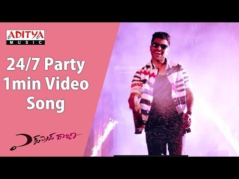 24/7 Party 1min Video Song || Express Raja Video Songs|| Sharwanand || Surabhi