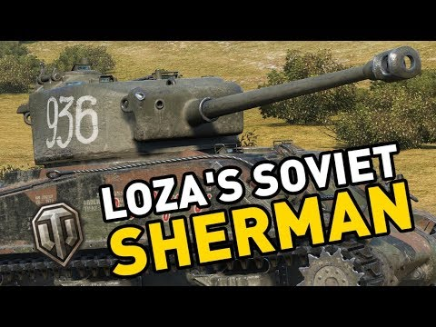 World of Tanks || Loza's M4A2 - Soviet Sherman