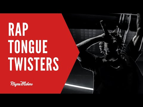 Tongue Twisters For Rappers — RhymeMakers com