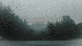 Youngblood - 5 Seconds Of Summer (Rain/Next Door Edit)
