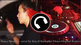 Download Lagu Dance Monkey - cover by Sera (Christopher Flores Original Remix) mp3