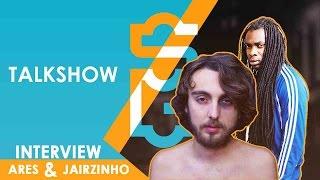 ARES & JAIRZINHO - EEN SUPERGAANDE TALKSHOW AFL. 24