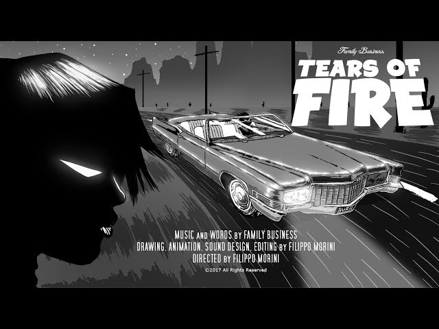 Family Business - Tears of fire (official video)