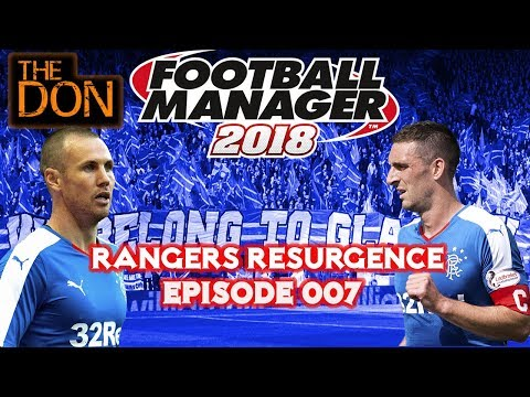 FM18 Rangers - EP07 - Aberdeen & Hibernian Poor Form - Football Manager 2018