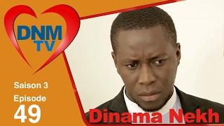 Dinama Nekh - saison 3 - épisode 49