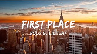 Polo G, Lil Tjay - First Place (Lyrics)