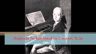 W. A. Mozart - KV 1a - Andante for keyboard in C major