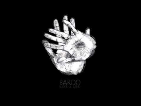 Blood & Sand - Bardo - (full album)
