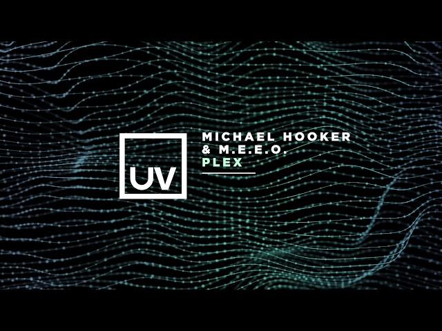 Michael Hooker & M.E.E.O. - Plex