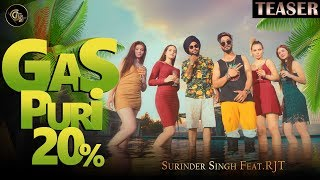Gas Puri 20 Percent (Teaser) || Surinder Singh Feat. RJT || Dreamboy || Latest punjabi song 2019