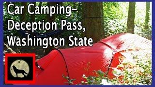Car Camping-Deception Pass, Washington State