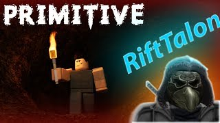 PRIMITIVE! WITH OWNER: RIFT TALON! ROBLOX SURVIVAL (Child Friendly role-playing game Let's Play )