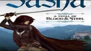 Sasha A Trial of Blood & Steel #1 by Joel Sheperd p1