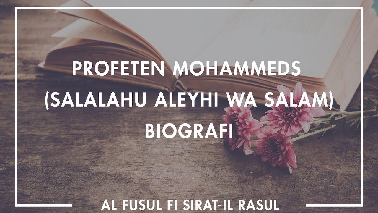 Profetens Biografi | salla Allahu 'alayhi wa sallam | Del 1