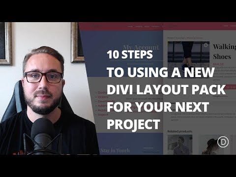 10 Steps to Using a New Divi Layout Pack for your Next Project