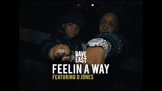 Смотреть клип Dave East Ft. D Jones - Feelin A Way