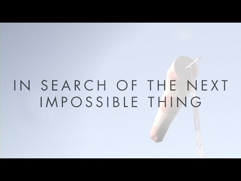 AIAA Credo: In Search of the Next Impossible Thing