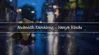 Download lagu Andmesh Kamaleng Hanya Rindu Lyrics