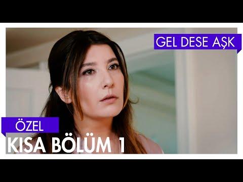 Gel Dese Aşk 1. Bölüm | Kısa Bölümler