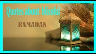 Ispirational quotes of blissful RAMADAN