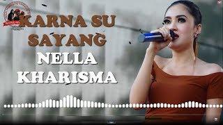 NELLA KHARISMA - KARNA SU SAYANG - OM LAGISTA ( Official Music Video LIRIK ) [HD]