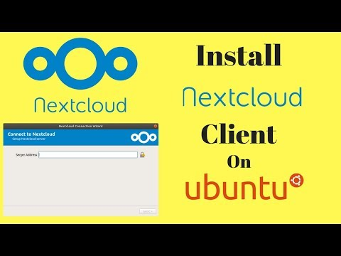 How To Install Next Cloud Client On Ubuntu 18.04,16.04 Linux
