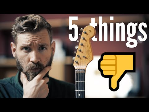 5 things I hate about the Strat...