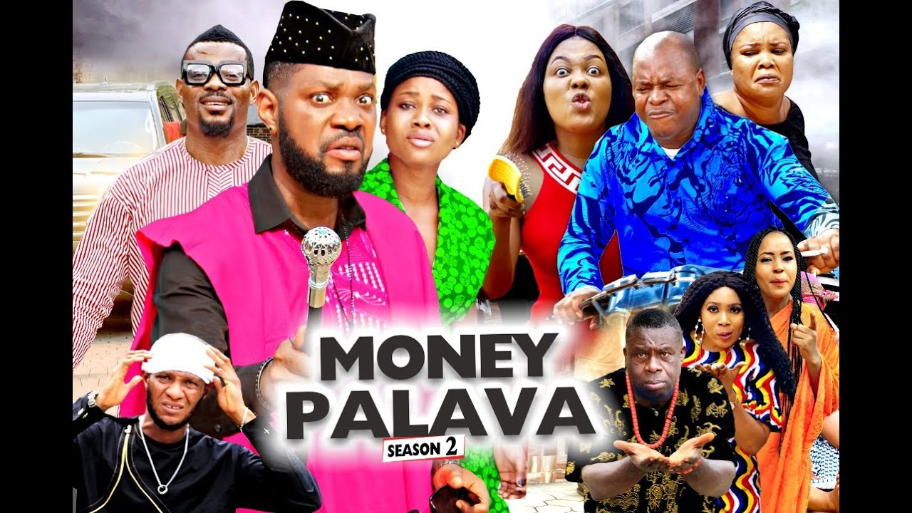 Download MONEY PALAVA SEASON 2 - NEW MOVIE 2020LATEST NIGERIAN NOLLYWOOD MOVIES FULLHD