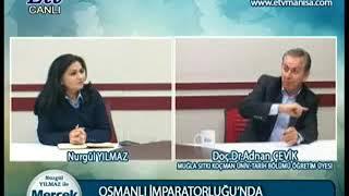 OSMANLI İMPARATORLUĞUNDA MANİSA SİYASETİNİN ETKİSİ&NURGÜL YILMAZ & www.nurgulyilmaz.com Video