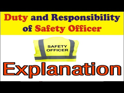 Safety officer responsibility, safety officer roles and responsibilities at site, safety video, safe