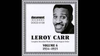 LEROY CARR - FOUR DAY RIDER