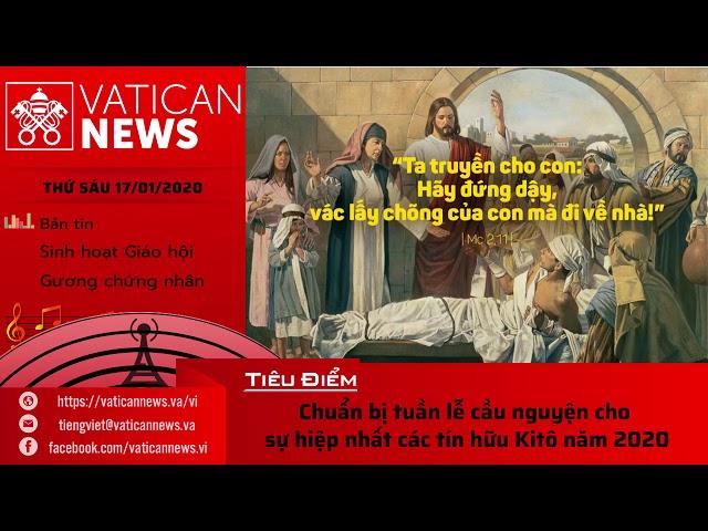 Vatican News Tiếng Việt thứ Sáu 17.01.2020