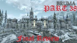Skyrim Mod Review Beyond Skyrim Bruma Part 38: Final Review