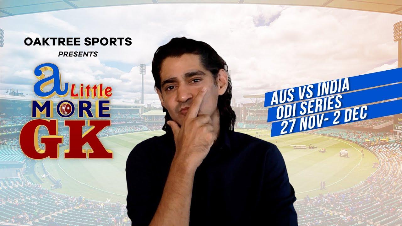 Australia vs India ODI series Preview   A Little More GK - S3E01 (ALMGK)