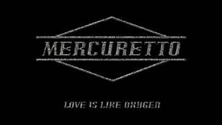 Mercuretto - Love Is Like Oxygen (Audio Only)