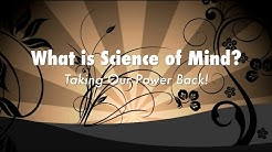 What Is Science Of Mind?  (Taking Our Power Back!!) | Spirituality | Meditation | Frisco Church