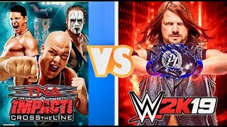 WWE TNA Impact Finishers VS  WWE 2K19 Finishers Comparison  😍👌👌- Who is The Best 😍👌👌