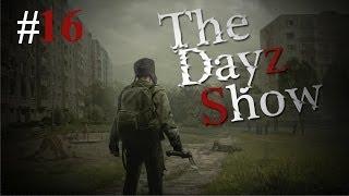 The DayZ Show | Avoiding Death | Episode 16