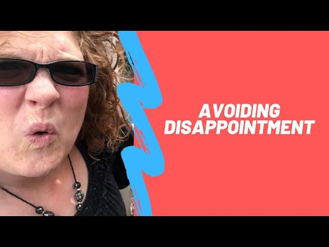 Expectations - How To Avoid Being Disappointed And Depression