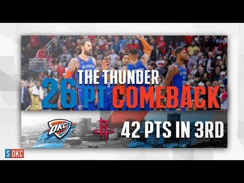 Oklahoma City Thunder's 26 Points Comeback in the 3rd, 42 Total vs Rockets   February 9th, 2019