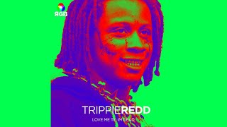 Trippie Redd - Love Me Till Im Dead (Ethika RGB 3)