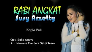 Susy Arzetty - Rabi Angkat (Official Music Video)