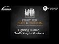 Fighting Human Trafficking in Montana