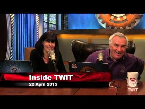 Inside TWIT for 4/22/2015