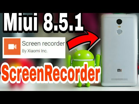 Truth Behind Screen Recorder On Miui 8 5 1 on Redmi Note3 |GlobalStable |